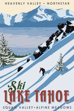 Just Looking Gallery - Steve Thomas Ski Lake Tahoe Ski Vintage, Vintage Ski Posters, Photo Vintage, Vintage Winter, Wedding Vintage, Lago Tahoe, Old Posters, Steve Thomas, Stations De Ski