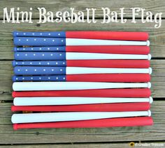 A Creative Princess: Mini Baseball Bat Flag....using mini baseball bats that were found at Hobby Lobby