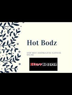 Hot Bodz offers an extensive variety of and everything you require while working out and looking your absolute best while you stay fit as a fiddle. Find the best price from the online store of Hot Bodz clothing company. Bodybuilding T Shirts, Bodybuilding Clothing, Body Building Men, Clothing Company, Stay Fit, Tshirts Online, Workout Shirts, Man Shop, Store