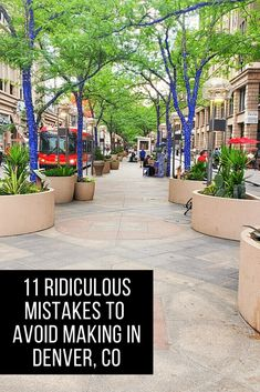 11 Rookie Mistakes to Avoid in Denver, Colorado
