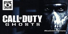 "Watch Video Game Film ""Call of Duty: Ghosts"" on Intense Cinema. Ten years after a devastating mass event, the nation's borders and the balance of global power have been redrawn forever. A mysterious group known only as ""Ghosts"" leads the fight back against a newly emerged, technologically-superior global power."