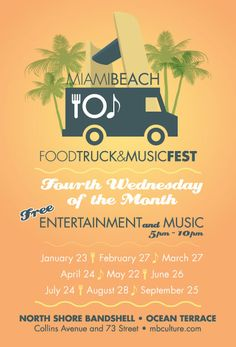 Food truck & Music Fest. 4th Wednesday of the month, all of 2013. Come check it out! Such a fun way to get to know My Ami Beach!