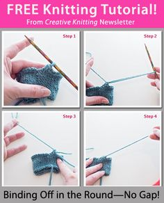 Free Knitting Tutorial from Creative Knitting newsletter: Binding Off in the Round -- No Gap! by Tabetha Hedrick. Click on the photo to access the tutorial. Sign up for this free newsletter here: www.AnniesNewsletters.com.