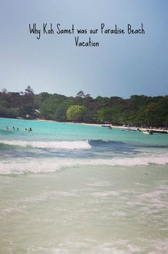 7 reasons why we thought Koh Samet was the perfect choice for our beach holiday in Thailand