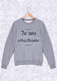 Les filles sont toutes attachiante  #idée #cadeau #attachiante #sweat #girl #saintvalentin