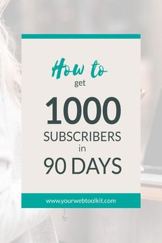 How to go from zero to 1000 subscribers. This blog post series guides you through the steps you need to take to grow your list with targeted email subscribers. Take action TODAY! via /yourwebtoolkit/