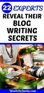 Experts Blog Writing Secrets: There are many different ways and methods to approach blog writing, but some are demonstrably better than others.  #blogger #blogtips #blogadvice #bloggingtips #bloggers