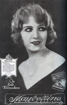 THE MAYBELLINE STORY   : Ziegfeld Follies Star, Mary Eaton, featured in 192...
