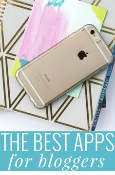 The Best Apps for Bloggers - these apps are great tools for productivity and for managing your blog and social media!
