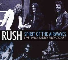 Rush - Spirit of the Airwaves