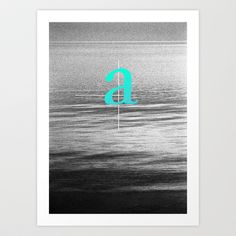 A - sailor, letter sailing over seas... Art Print by Konrad Pitala - $17.00