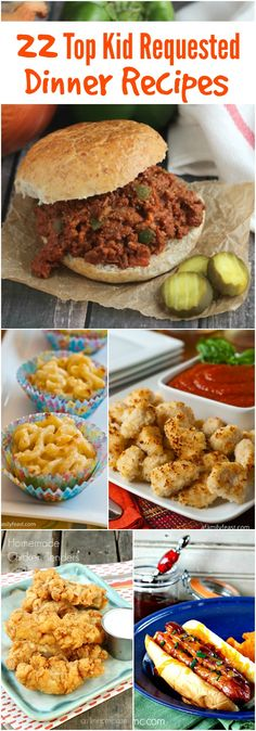 22 Top Kid Requested Dinner Recieps