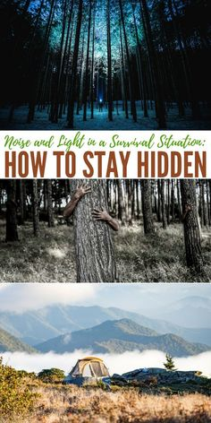 Noise and Light in a Survival Situation: How to Stay Hidden -- I cannot explain how important this is for the average prepper and survivalist to understand. These disciplines of light are just crucial. For many preppers the idea of traveling and moving at night is not foreign.