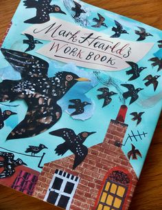 Mark Hearlds Work Book ....inspiring