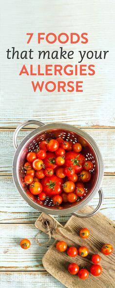 7 foods that make your allergies worse #ambassador