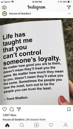 You may earn someone's trust, loyalty, love and respect, but sadly that doesn't entitle you to it, especially if you're a man...