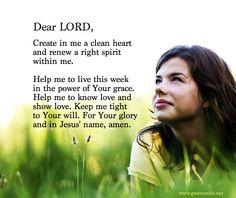 Create in me a clean heart, O God... Psalm 51:10