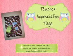 Free teacher appreciation tags!  Show your child's teacher you appreciate them!  Or show your fellow teacher's that they are a great teacher!  ...