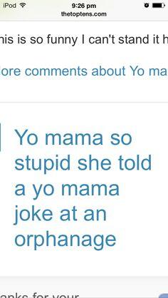 33 ideas funny comebacks and insults jokes yo momma Your Mama Jokes, Yo Momma Jokes, Funny Picture Jokes, Funny Jokes To Tell, Dad Jokes, Hilarious Dirty Jokes, Comebacks And Insults, Funny Insults, Funny Comebacks