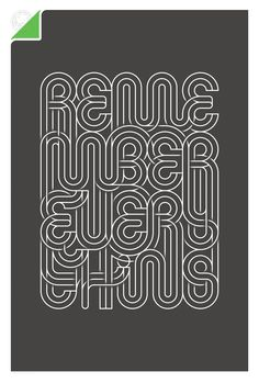Typographic artwork for posters and t-shirts.