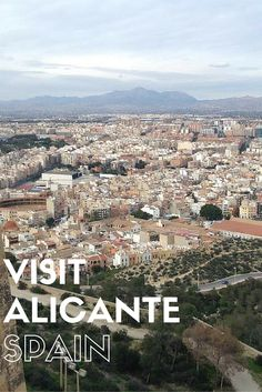 Visit the beautiful seaside city o Alicante in Spain!