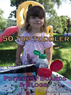 Mummy Musings and Mayhem: 50 Favourite Toddler Boards and Blogs!
