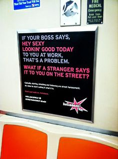 Some awesome anti-street harassment ads on public transit from ihollaback!
