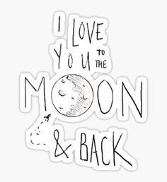 Love You to the Moon Sticker