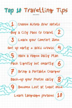 My top ten travel tips to help you get the most out of your trips! Read the best advice on accommodation, packing, and seeing the sights!