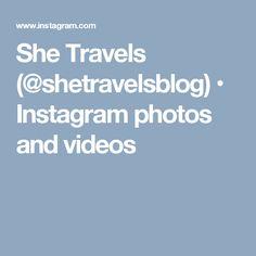 She Travels (@shetravelsblog) • Instagram photos and videos
