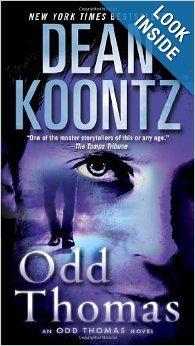 """Odd Thomas: An Odd Thomas Novel: Dean Koontz: Book 1 of the Odd Thomas"""" series."""