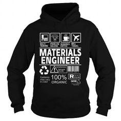 MATERIALS ENGINEER T-Shirts, Hoodies, Sweatshirts, Tee Shirts (38.99$ ==► Shopping Now!)