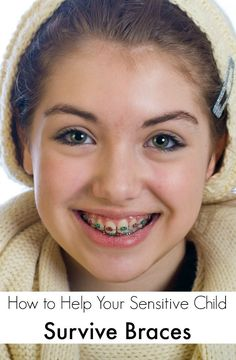 How to Help Your Sensitive Child Survive Braces | The Jenny Evolution
