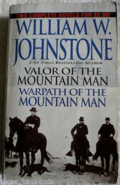Valor of Mountain Man - Warpath of Mountain Man by William W. Johnstone. $6.99