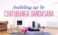 Is Chaturanga Dandasana your goal pose? Here's how you can build up to the pose, so you can perform it safely in your yoga asana practice.