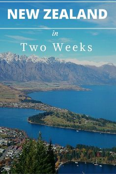 How to Spend Two Weeks in New Zealand - The Boho Chica