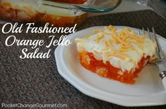 Old Fashioned Orange Jello Salad...just like your Mom used to make! Great for the Holidays! Recipe from PocketChangeGourmet.com