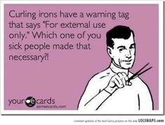 I wonder that about many warning labels!