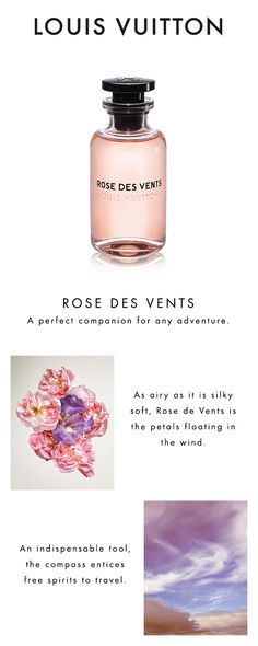 Rose des Vents Les Parfums Louis Vuitton. A whisper of petals opens up new horizons. Click to Discover the Scent