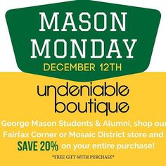 MASON STUDENTS & ALUMNI - TODAY ONLY!  Enjoy 20% OFF your entire purchase at either UB location! Early shoppers also get a FREE GIFT with purchase (while supplies last). #GMU #mason #georgemason #collegelife #gmualumni #discount #promotion #shopping #sale #masonmonday #northernvirginia #fairfax #mosaicdistrict #fairfaxcorner #shopsmall #holiday #outfit #boutique #style #fashion #ootd #holidayparty #dresstoimpress