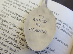 Hand Stamped Upcycled Silver Spoon Bookmark*I'd Rather Be Reading*Unique Bookmarks*Spoon Bookmarks by StampAndSoul on Etsy