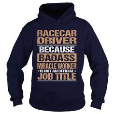 RACECAR DRIVER T-Shirts, Hoodies, Sweatshirts, Tee Shirts (35.99$ ==► Shopping Now!)