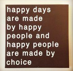 Happy days, Happy People!