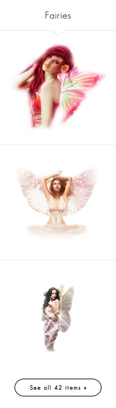 """""""Fairies"""" by luciana-de-mello ❤ liked on Polyvore featuring fairies, women, angels, backgrounds, tubes, dolls, angel, fantasy, epifanías and people"""