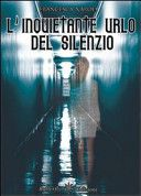 L'inquietante urlo del silenzio - Francesca Napoli  http://emozionidiunamusa.blogspot.it/2015/07/linquietante-urlo-del-silenzio.html