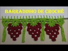 Barradinho de Crochê Fácil de Fazer # Uvas e Franjas - YouTube
