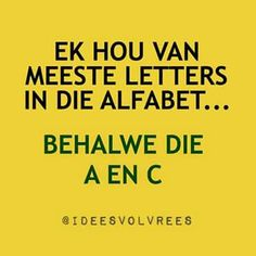 Laugh At Yourself, Set You Free, Afrikaans, Hilarious, Funny, Qoutes, Laughter, Letters, Journals