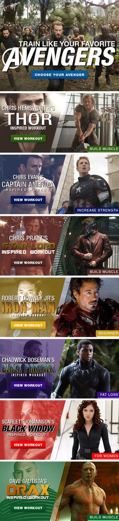 Workout like your favorite Avenger with these 7 different training programs - each with different goals: Build Muscle, Fat Loss, Increase Strength, etc.