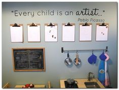 Clipboard art wall with Pablo Picasso quote. Art Wall Kids, Art For Kids, Kids Art Area, Kids Artwork, Wall Art, Wall Decal, Clipboard Art, Childcare Rooms, Childcare Environments