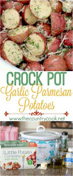 Crock Pot Garlic Parmesan Little Potatoes recipe from The Country Cook. These can be made in the microwave or the slow cooker. So, so good! #easy #recipes #crockpot #slowcooker